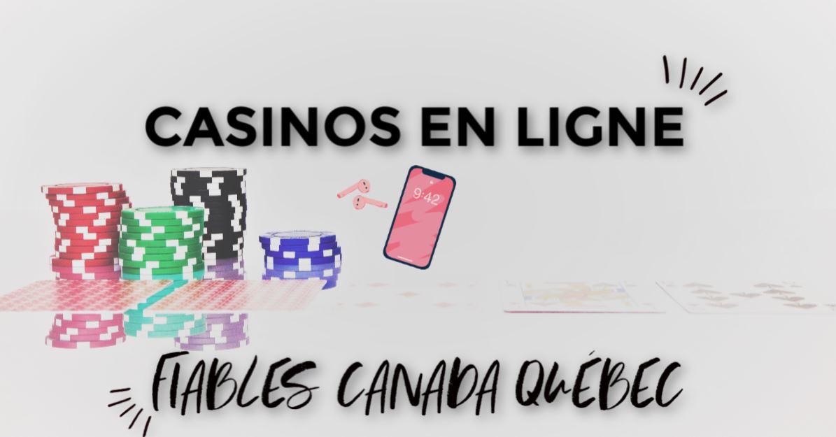 casinos en ligne fiable canada québec